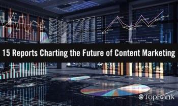 15 informes que trazan el futuro del marketing de contenidos