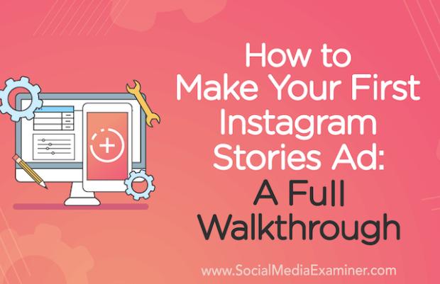 Instagram: Cómo hacer tu primer anuncio de historias