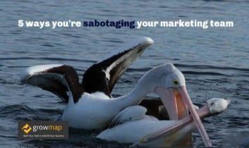 5 formas de sabotear a tu equipo de marketing