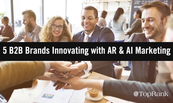 Marca: 5 B2B que innovan con AR y AI
