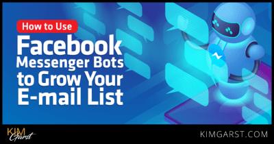 Usar bots de Facebook Messenger para hacer crecer tu lista emails