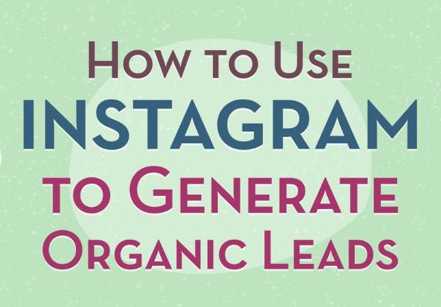 Instagram: Cómo usarlo para generar formularios orgánicos