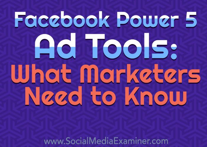 Facebook: Herramientas Power 5, lo que debes saber
