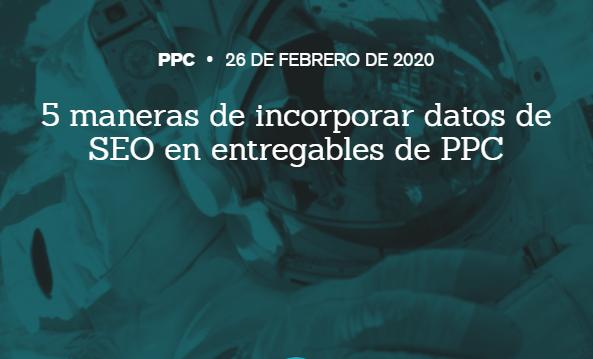 SEM: 5 formas de incorporar datos SEO en campañas PPC