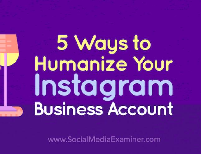 Instagram: 5 formas de humanizar su cuenta