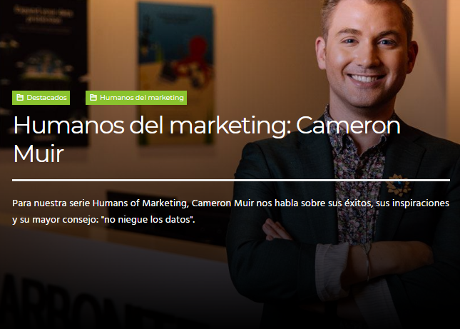 Marketing: Hablamos con Cameron Muir Gerente de SEO