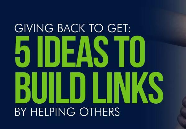 SEO: 5 ideas para construir vínculos ayudando a otros
