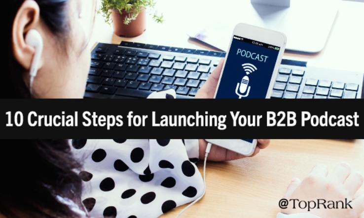B2B: 10 pasos cruciales para un lanzamiento exitoso