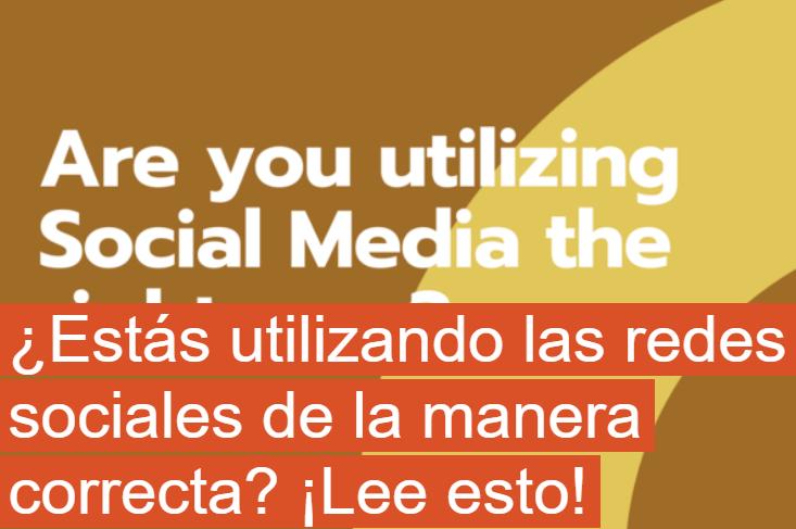 PYME: ¿Estás utilizando las redes sociales de la manera correcta?