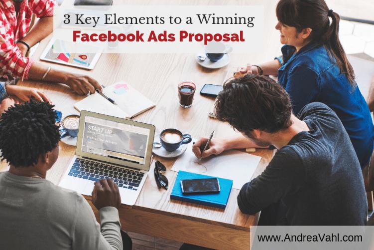 3 elementos clave para una Propuesta de Facebook Ads