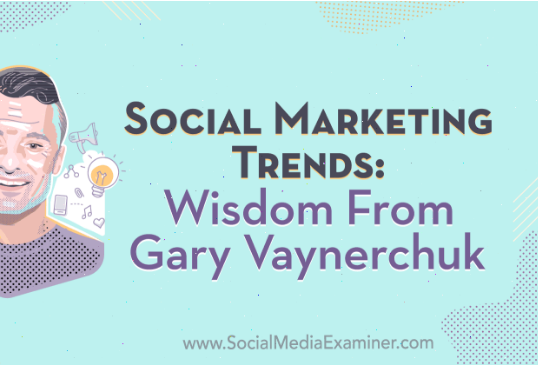 Redes Sociales: Tendencias de Marketing social. Gary Vaynerchuk