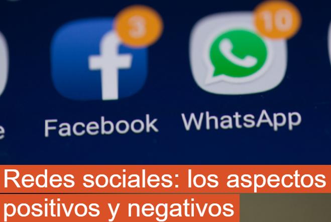 Redes Sociales: los aspectos positivos y negativos