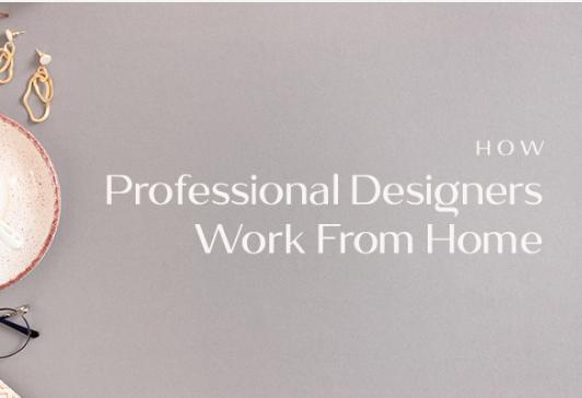 Diseño: ¿Cómo trabajan los profesionales desde casa?