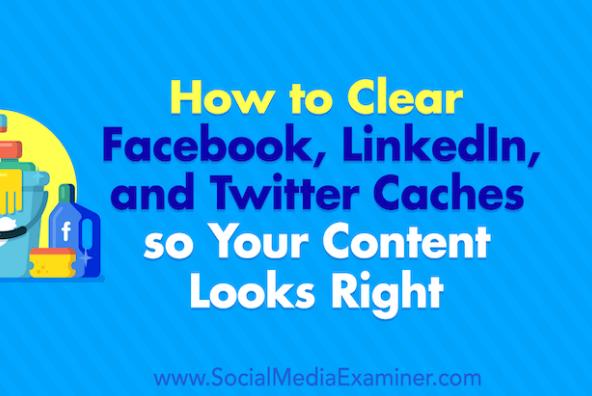 Redes Sociales: Cómo borrar caché de Facebook, Twitter y LinkedIn