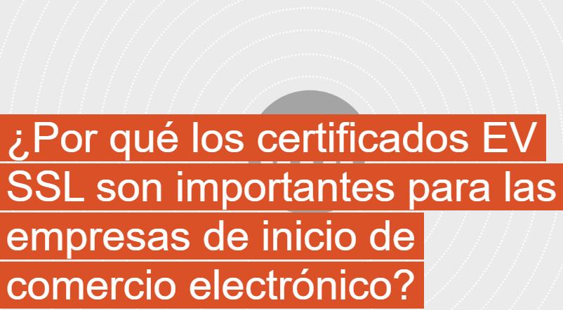 eCommerce: certificados EV SSL importantes para las empresas