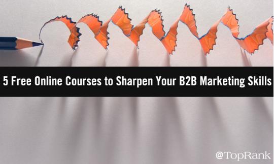 B2B: 5 cursos online gratuitos para agudizar tu Marketing