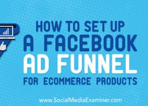 Configurar un embudo de Facebook Ads para productos ecommerce