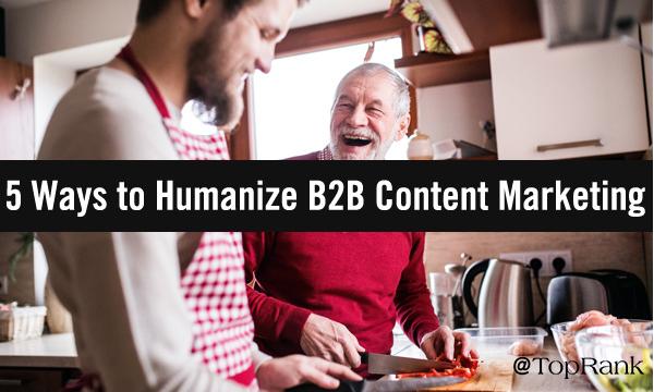 Contenido: 5 formas de humanizar el Contenido B2B