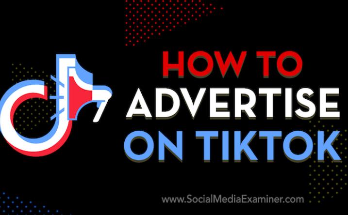 Redes Sociales: Cómo anunciarse en TikTok