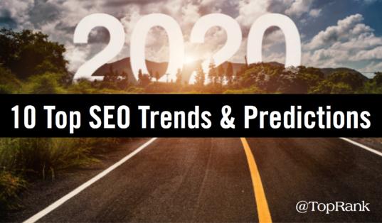SEO: Las 10 principales tendencias y predicciones B2B en 2020