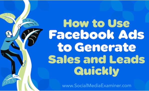 Facebook: Cómo usar anuncios para generar ventas y clientes