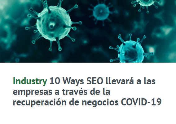 SEO: 10 formas hacia la recuperación comercial de COVID-19