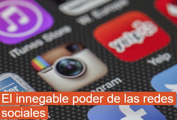 Redes Sociales: El innegable poder de las RRSS