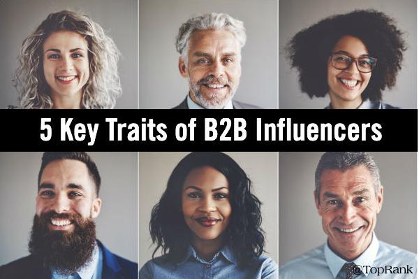 Influencer: 5 rasgos clave de los mejores influencers B2B