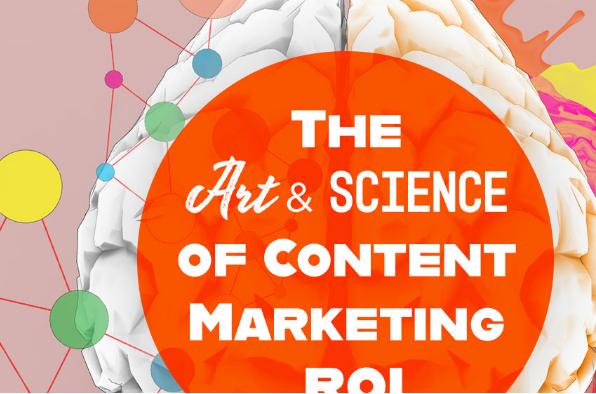 Contenido: Arte y Ciencia del ROI de Marketing de Contenido