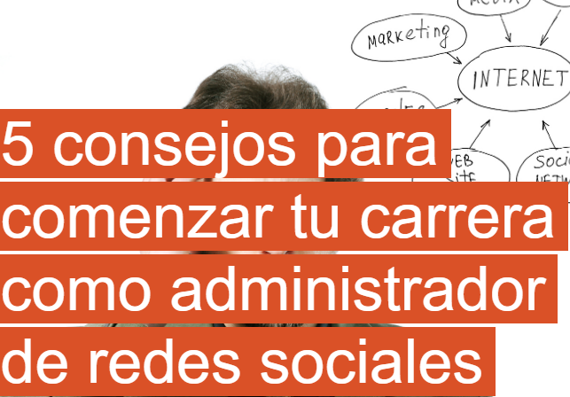 Redes Sociales: 5 consejos para empezar como administrador