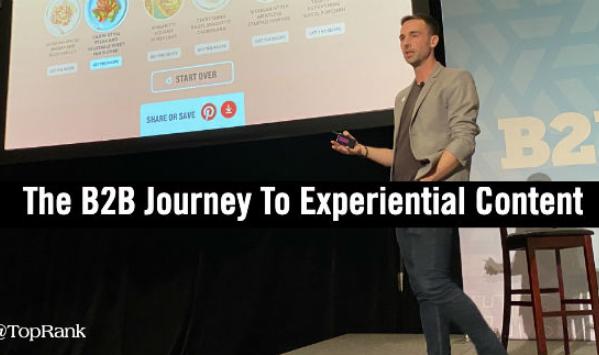 B2B: El viaje del Marketer B2B al Contenido por experiencia