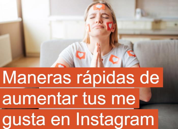 Instagram: Formas fáciles de aumentar tus Likes