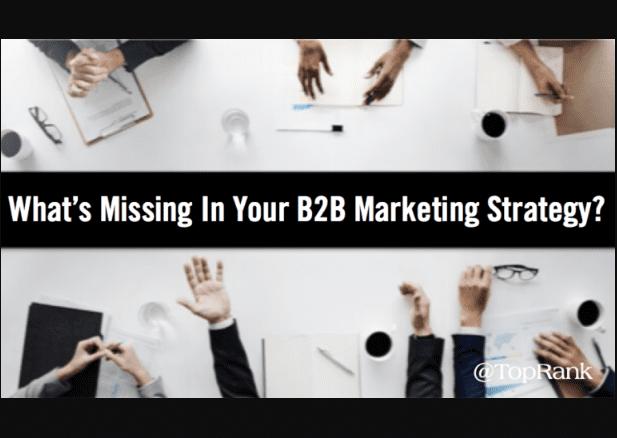 ¿Qué falta en su estrategia de marketing B2B?