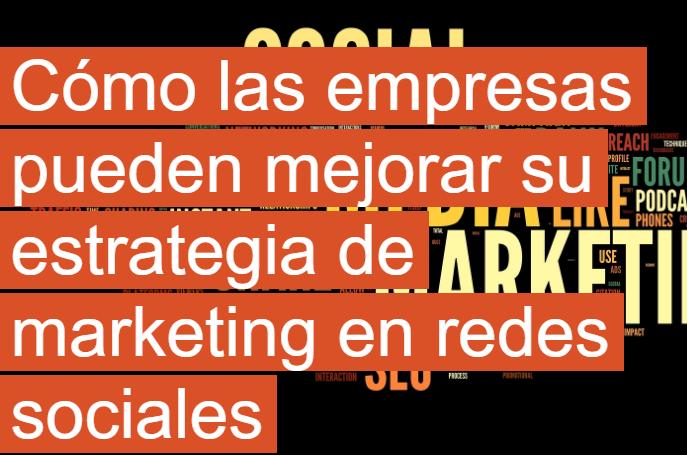 PYME: Cómo mejorar tu estrategia de Marketing en RRSS