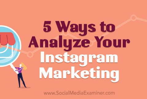 Instagram: 5 formas de analizar tu Marketing y resultados