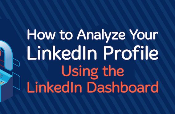 Linkedin: Analizar tu perfil utilizando el panel de LinkedIn