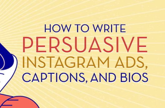Instagram: Escribir anuncios persuasivos, subtítulos y biografías