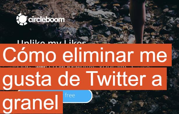 Twitter: Cómo eliminar Likes de Twitter a granel