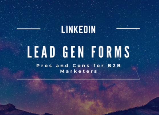Linkedin: Formularios de generación de Leads, pros y contras