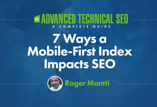 SEO: 7 formas en que un índice Mobile-First impacta el SEO