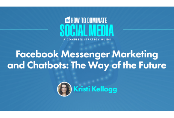 Facebook: Facebook Messenger Marketing y Chatbots