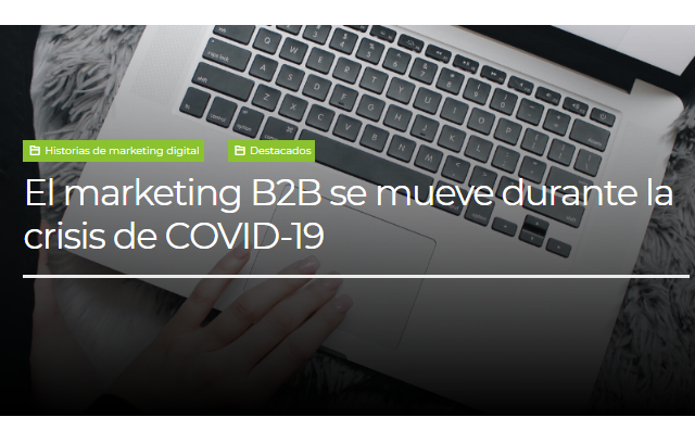 B2B: El Marketing B2B se mueve durante la crisis de COVID-19
