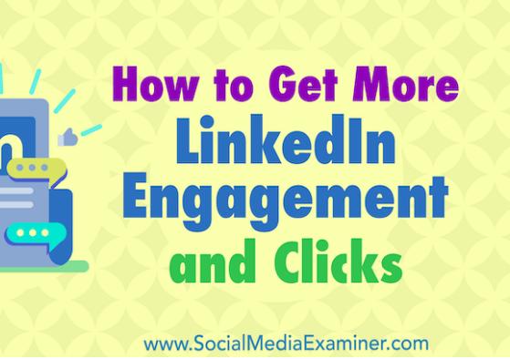 Linkedin: Cómo obtener más interacción y clics con LinkedIn Ads