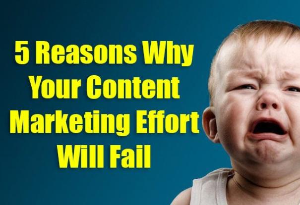 Contenido: Tus esfuerzos de marketing fallarán: 5 razones