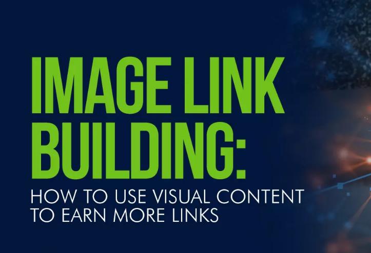 SEO: Cómo usar Contenido visual para generar enlaces