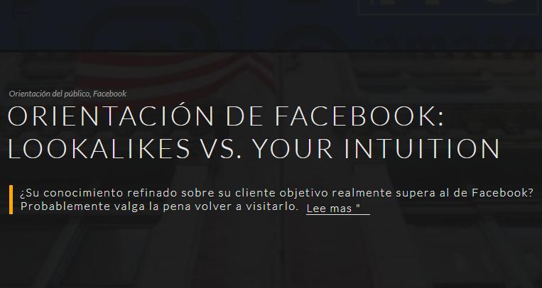 Facebook Ads: Lookalikes vs. Tu intuición