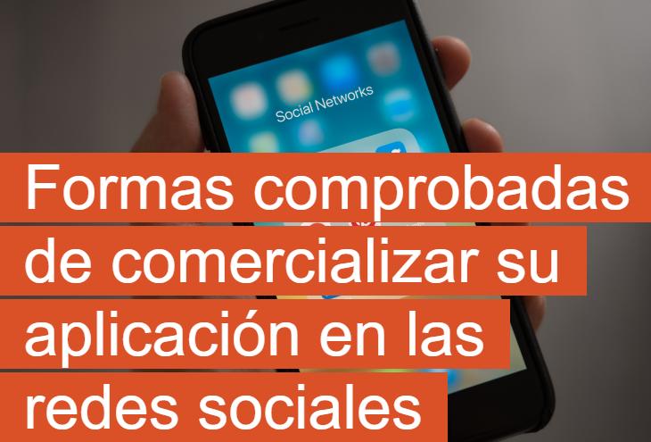 Redes Sociales: Cómo comercializar tu aplicación en Redes