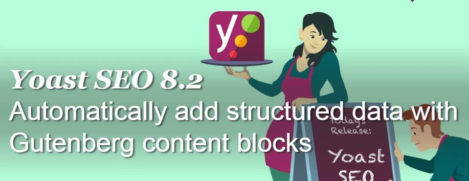 Yoast SEO 8.2: agrega datos estructurados con contenido Gutenberg