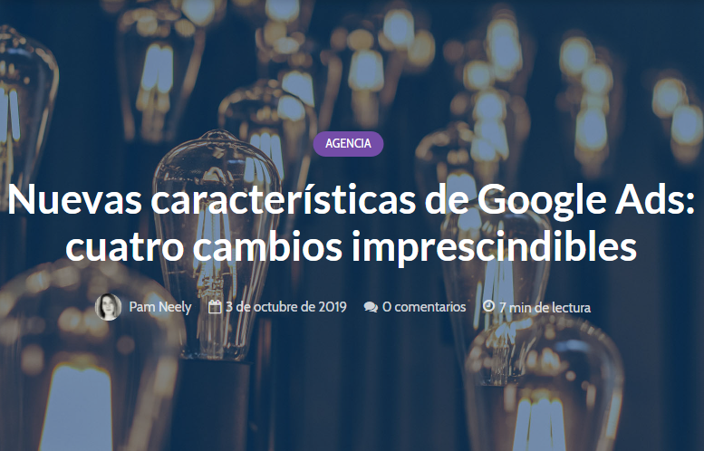 Google Ads: 4 Cambios Muy Importantes