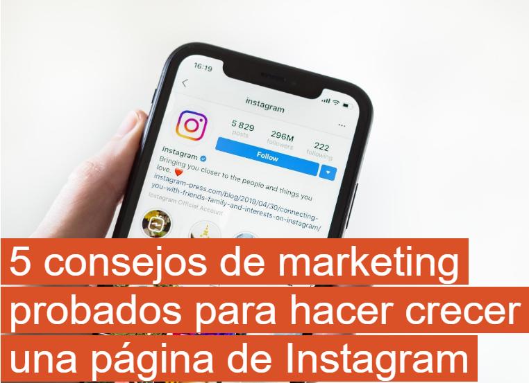 Instagram: 5 consejos de marketing para hacer crecer tu cuenta